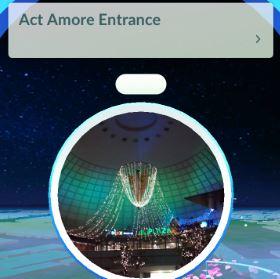 ポケモンGO_Act Amore Entrance
